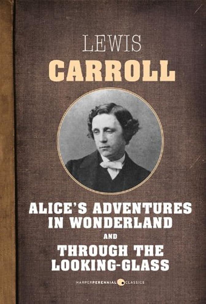 スペア参照する日曜日Alice In Wonderland and Through The Looking Glass (English Edition)