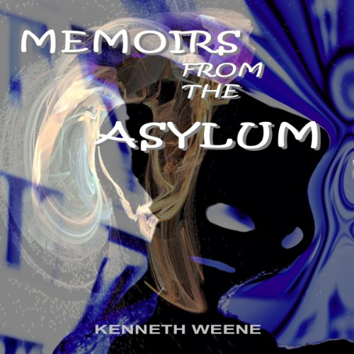 Memoirs from the Asylum audiobook cover art