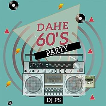 Dahe 60's Party