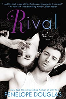 Rival (Fall Away Book 2) by [Penelope Douglas]