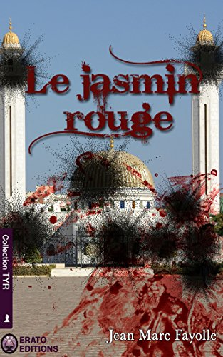 Le Jasmin Rouge (EE.TYR) (French Edition)