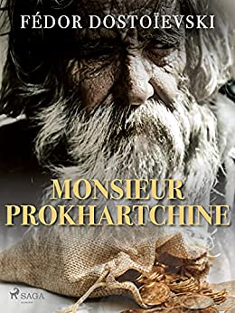 Monsieur Prokhartchine (French Edition) por [Fiodor Dostoïevski]