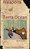 Weapons of Terra Ocean Vol 28: Into the past (Weapons of Terra Ocean Manga Comic Edition Book 6) (English Edition)