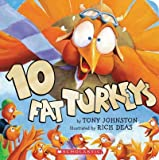 10 Fat Turkeys 10 Fat Turkeys