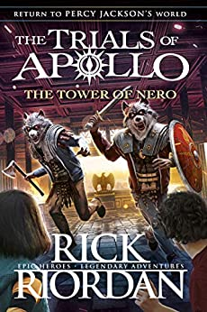 The Tower of Nero (The Trials of Apollo Book 5) by [Rick Riordan]
