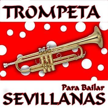 Trompeta Y ¡A Bailar Sevillanas Y Pachanga En La Feria !