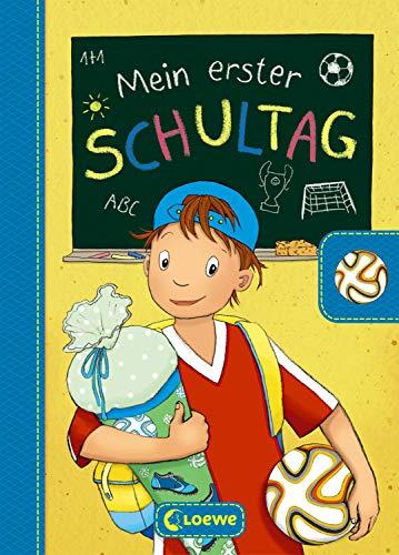Mein erster Schultag - Fußball: Eintragbuch zur Einschulung für Jungen - Erinnerungsbuch zum Schulstart - Geschenke für die Schultüte (Eintragbücher)