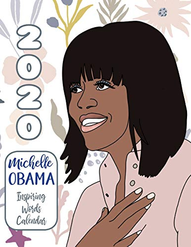 2020 Michelle Obama Inspiring Words Calendar