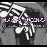 Santisi Greenz Beamz