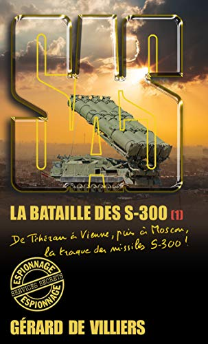 SAS 178 La bataille des S-300 T1 (French Edition)