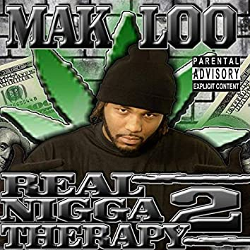 Real Nigga Therapy 2
