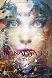 Renaissance: Livre 4 : Le trésor des trois sceaux