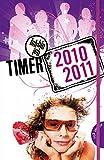 Ich bin Ich! - Timer 2010/2011