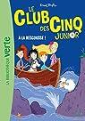 Le Club des Cinq Junior, tome 10 : A la rescousse par Blyton