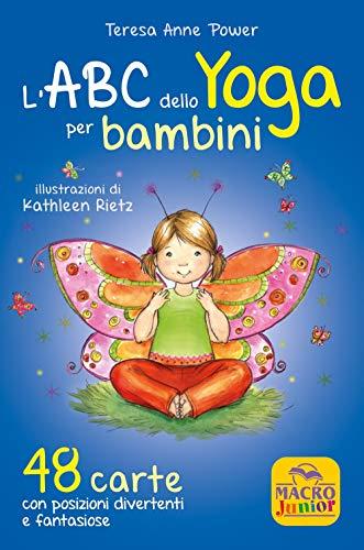 L\'ABC dello yoga per bambini. 48 carte con posizioni divertenti e fantasiose