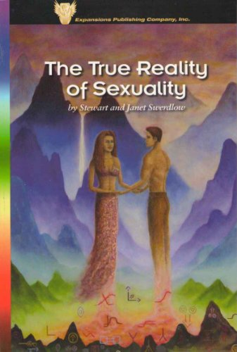 The True Reality of Sexuality (English Edition)