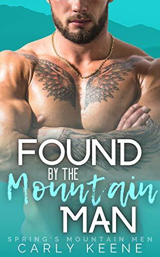 Found by the Mountain Man: Spring's Mountain Men