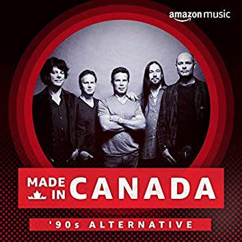 Made In Canada: '90s Alternative