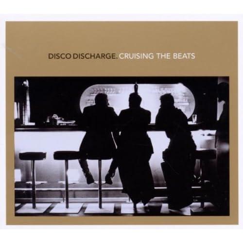 Disco Discharge - Cruising