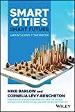 Smart Cities, Smart Future: Showcasing Tomorrow (Wiley and SAS Business Series)