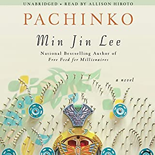 Pachinko                   By:                                                                                                                                 Min Jin Lee                               Narrated by:                                                                                                                                 Allison Hiroto                      Length: 18 hrs and 16 mins     5,733 ratings     Overall 4.3