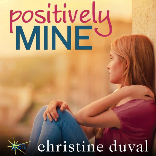 Positively Mine audiobook cover art