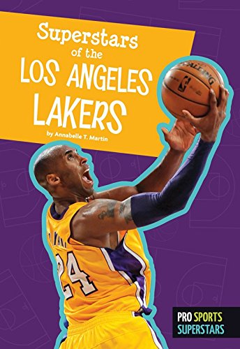Superstars of the Los Angeles Lakers (Pro Sports Superstars (NBA)) (English Edition)