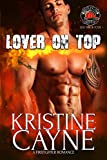 Lover on Top: A Firefighter Romance: (Six-Alarm Sexy Book 4) (English Edition)