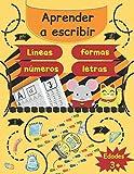 Aprender a escribir: Líneas, formas, letras y números - 170 páginas de práctica - Gran formato - Libro de escritura para niños: edades 3 y + / y algunas actividades para colorear.