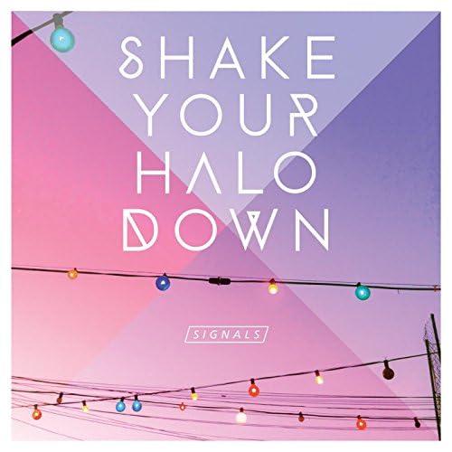 Shake Your Halo Down