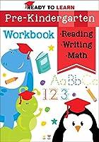 Ready to Learn: Pre-Kindergarten Workbook
