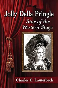 Paperback Jolly Della Pringle: Star of the Western Stage Book