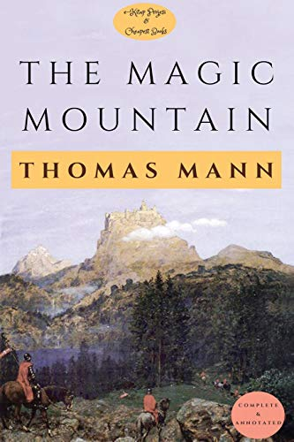 The Magic Mountain: [Complete & Annotated]
