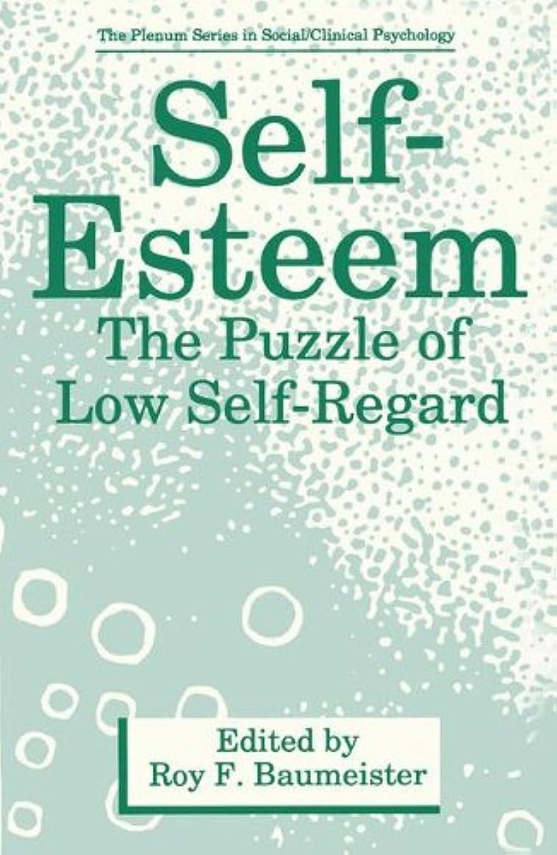 ずっとつかの間球状Self-Esteem: The Puzzle of Low Self-Regard (The Springer Series in Social Clinical Psychology)
