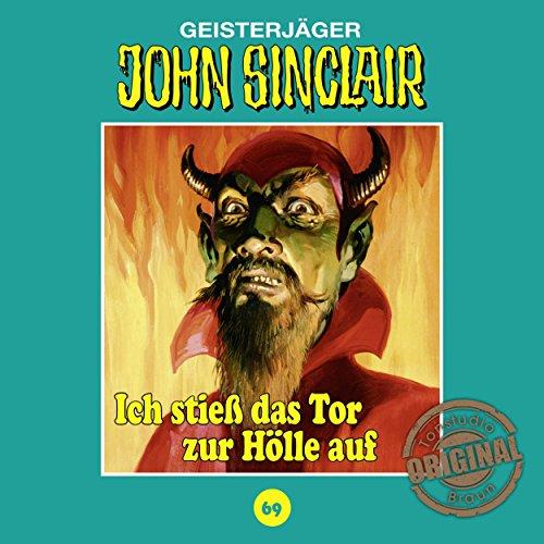 Ich stieß das Tor zur Hölle auf (John Sinclair - Tonstudio Braun Klassiker 69) Titelbild