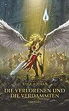 Die Verlorenen und die Verdammten: The Horus Heresy - Siege of Terra - Guy Haley