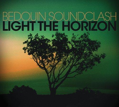 Light the Horizon by Bedouin Soundclash (2013-05-04)