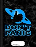 Don't Panic Composition Notebook: College Ruled 9¾ x 7½ 100 Sheets 200 Pages For Writing