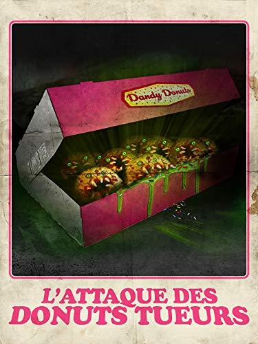 LAttaque des donuts tueurs