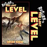 Return to the Lost Level: The Lost Level Series, Book 2