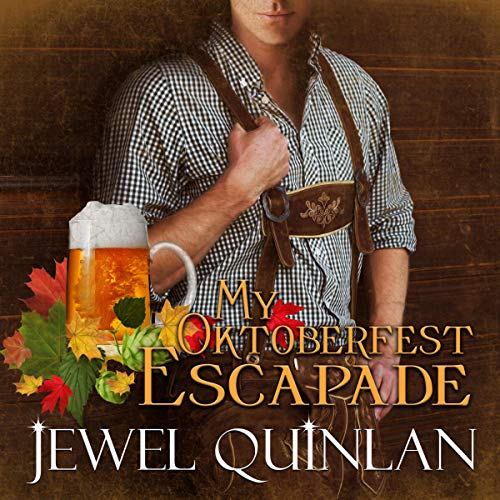 My Oktoberfest Escapade audiobook cover art