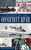 A History of the Connecticut River