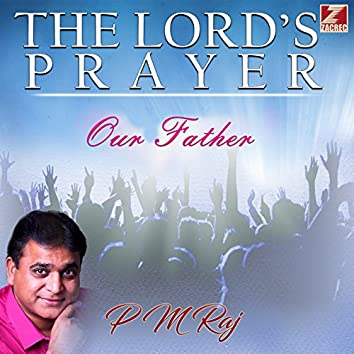 The Lord's Prayer: Our Father