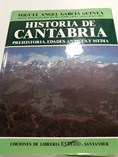 HISTORIA DE CANTABRIA. Prehistoria. Edades Antigua y Media.