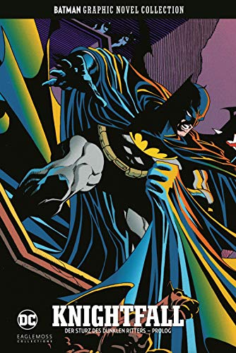 Batman Graphic Novel Collection: Bd. 39: Knightfall - Der Sturz des Dunklen Ritters - Prolog