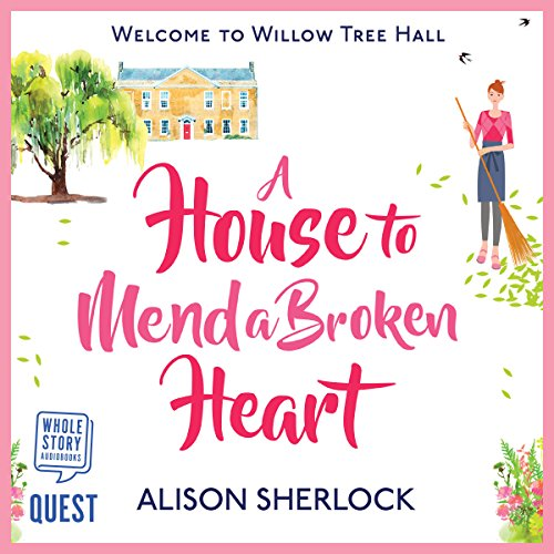 Couverture de A House to Mend a Broken Heart