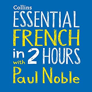 Essential French in 2 Hours with Paul Noble cover art