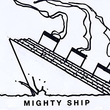 Mighty Ship