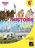 Histoire-Géographie Enseignement Moral et Civique 6e - Manuel de...