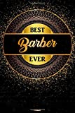 Best Barber Ever Notebook: Golden Barber Journal 6 x 9 inch